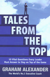 Tales from the top: 10 vital questions every leader must answer to stay on top of the game