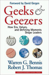 Geeks & geezers: how era, values, and defining moments shape leaders