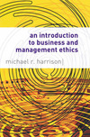 An introduction to business and management ethics