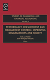 Performance measurement and management control: improving organizations and society