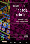 Mastering financial modelling: a practitioner's guide to applied corporate finance