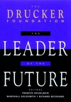 The leader of the future: new visions, strategies and practices for the next era