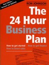 The 24 hour business plan: a step-by-step guide to producing a tailor-made business plan in 24 working hours